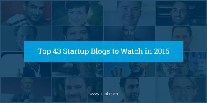 43 startup blogs That Will Elevate Your Business in 2016 (and Beyond)